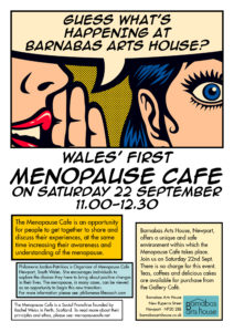 Menopause Café @ Barnabas Arts House | Wales | United Kingdom